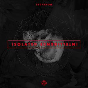 Isolated Intelligence by ESCHATON album cover
