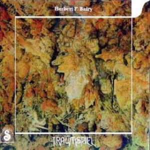 Traumspiel  by BAIRY, HERBERT F album cover