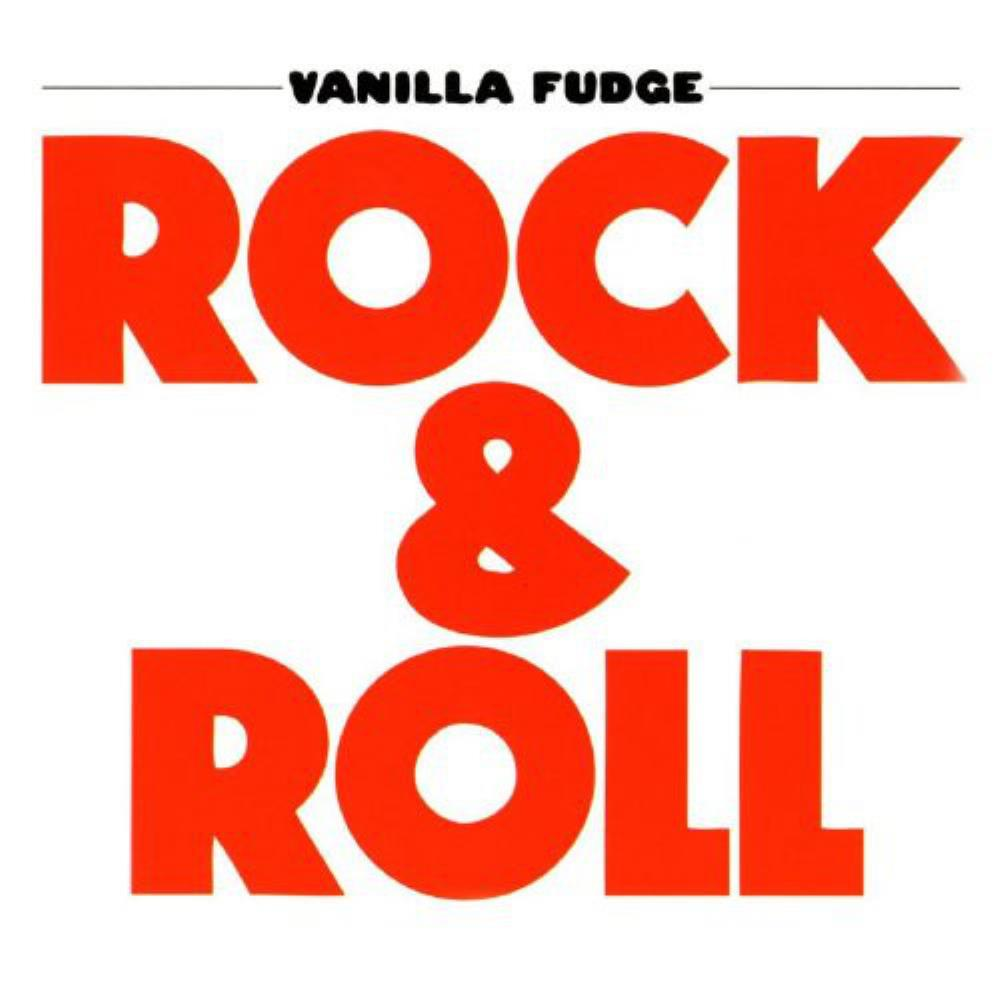 Rock & Roll by VANILLA FUDGE album cover
