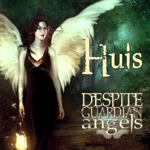 Despite Guardian Angels by HUIS album cover