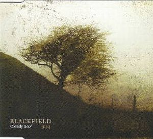 Blackfield Cloudy Now album cover