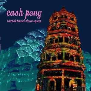 Cash Pony Carpal Tunnel Vision Quest album cover