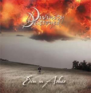Divinity Destroyed Eden in Ashes album cover