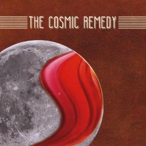 The Cosmic Remedy - The Cosmic Remedy CD (album) cover