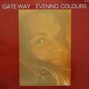 Evening Colours (as Gate Way) by VANAY, LAURENCE album cover