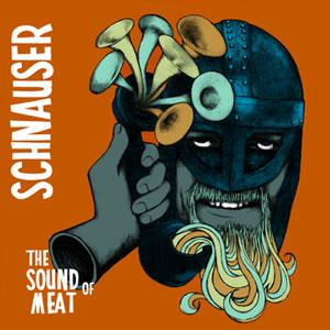 Schnauser The Sound of Meat album cover