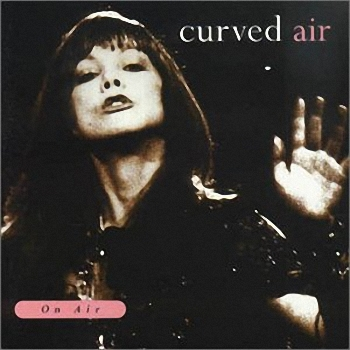 Curved Air On Air - Live at the BBC album cover