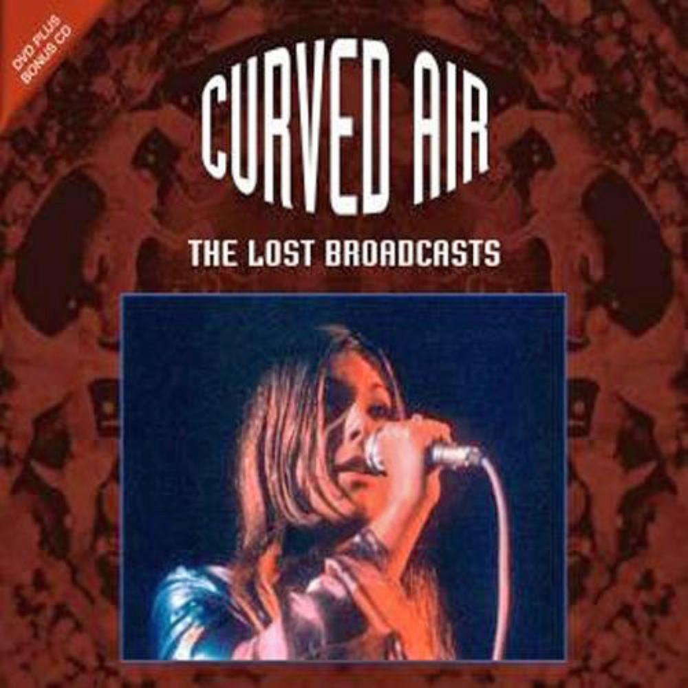 The Lost Broadcasts by CURVED AIR album cover