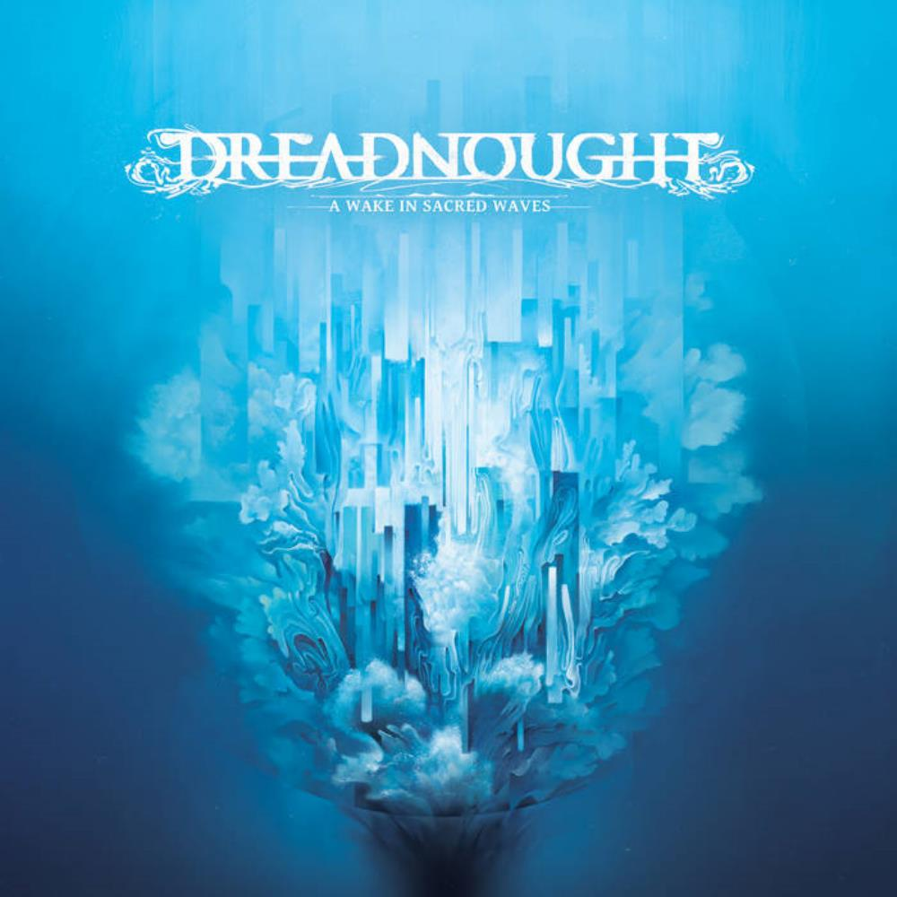 Dreadnought A Wake In Sacred Waves album cover