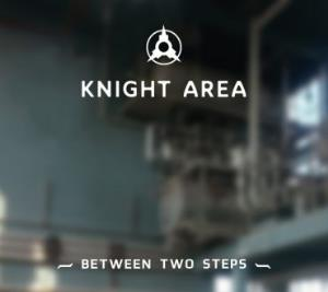 Between Two Steps by KNIGHT AREA album cover
