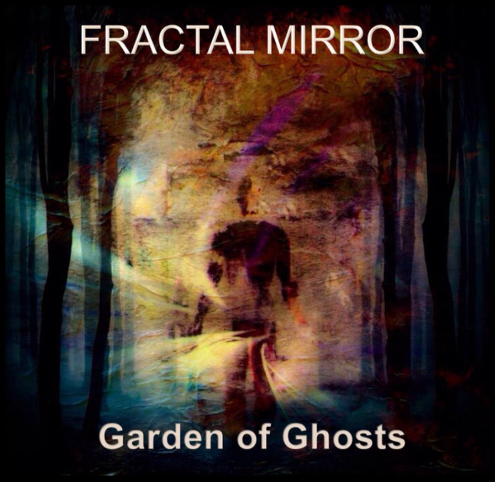 Garden Of Ghosts by FRACTAL MIRROR album cover
