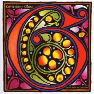Canterbury Glass - Sacred Scenes And Characters CD (album) cover