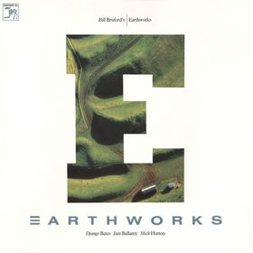 Bill Bruford's Earthworks - Earthworks CD (album) cover
