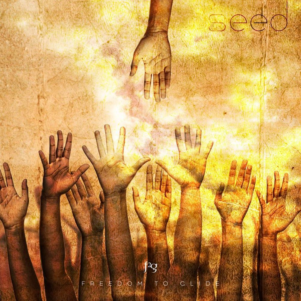 Seed by FREEDOM TO GLIDE album cover