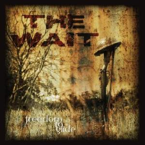 The Wait by FREEDOM TO GLIDE album cover