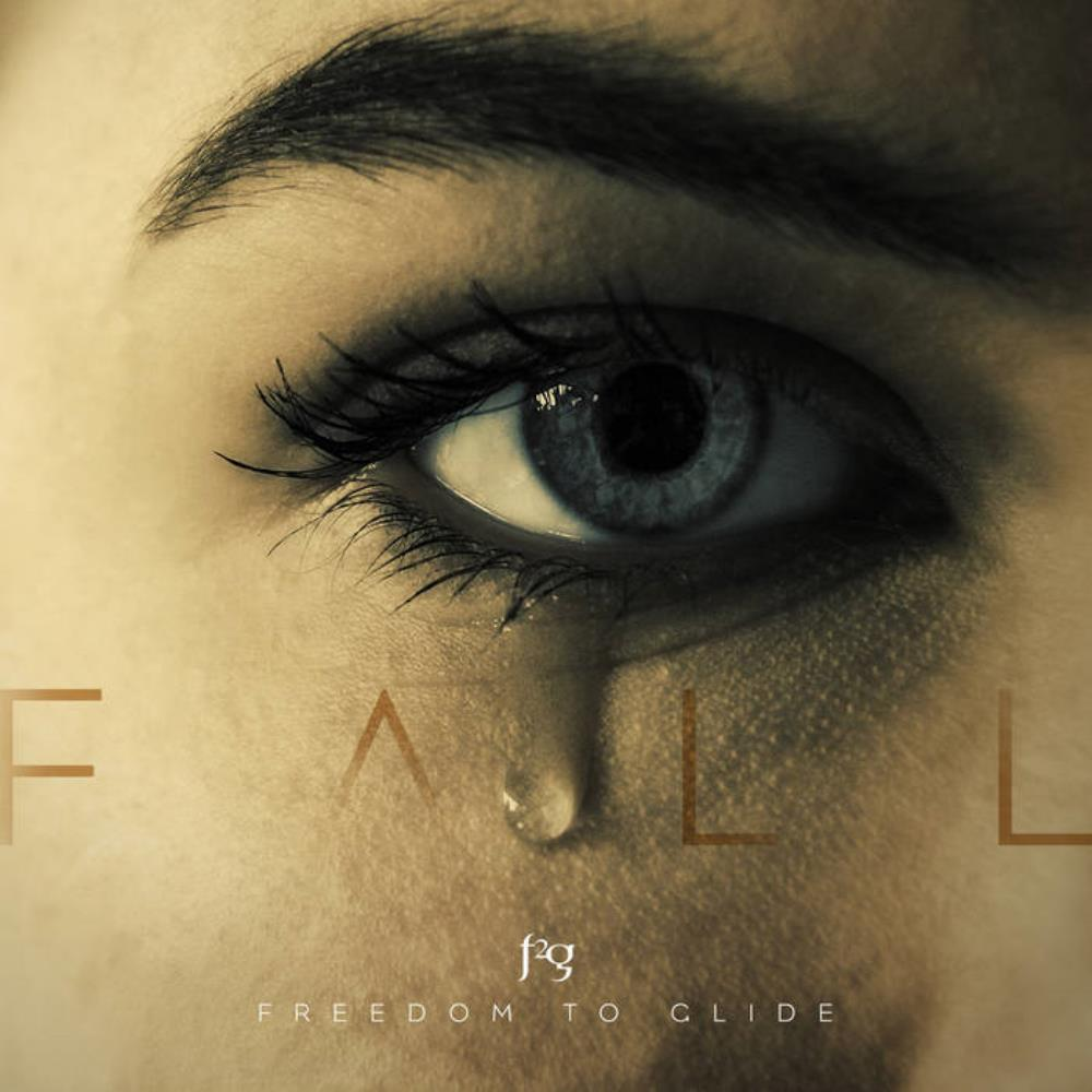 Fall by FREEDOM TO GLIDE album cover