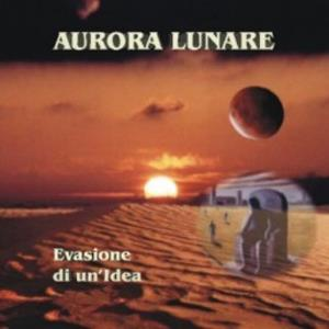 Evasione Di Un'Idea by AURORA LUNARE album cover