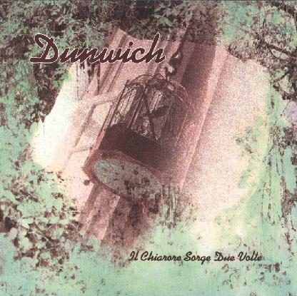Dunwich - Il Chiarore Sorge Due Volte CD (album) cover