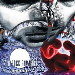 Undone by ZEN ROCK AND ROLL album cover