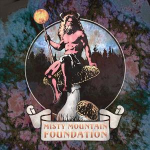 Misty Mountain Foundation by MISTY MOUNTAIN FOUNDATION album cover