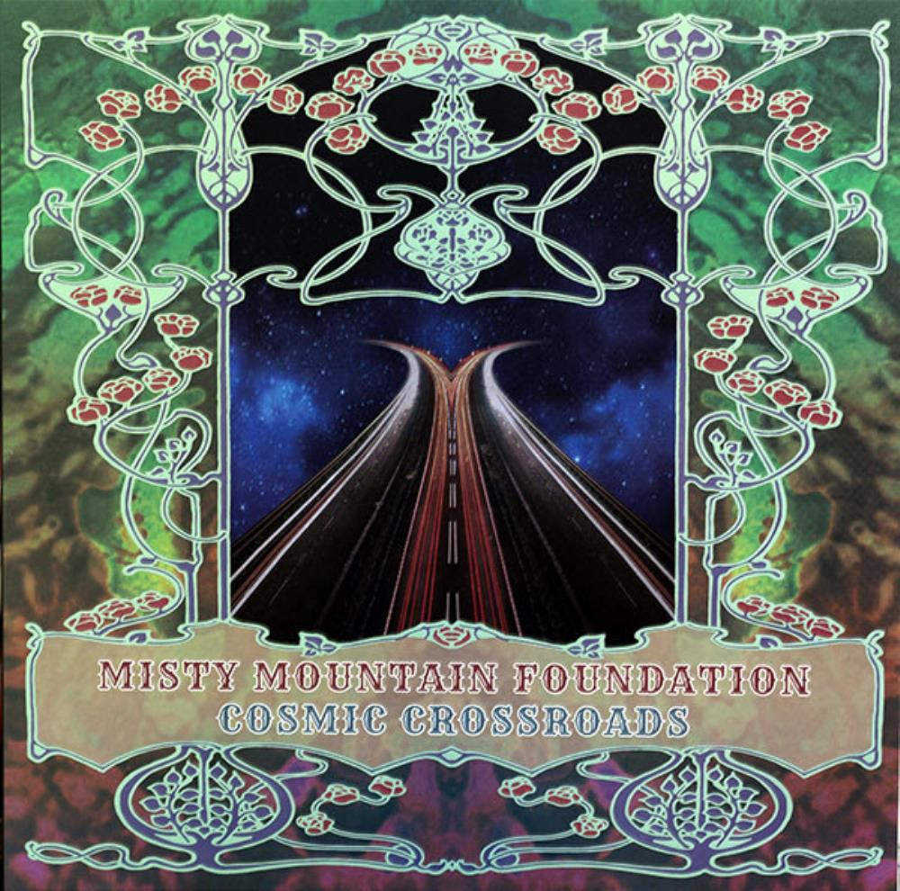 Cosmic Crossroads by MISTY MOUNTAIN FOUNDATION album cover