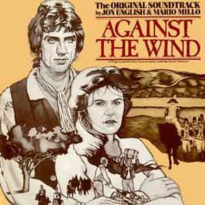 Mario Millo - Jon English & Mario Millo: Against The Wind original soundtrack CD (album) cover