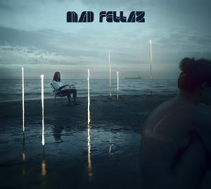 Mad Fellaz by MAD FELLAZ album cover