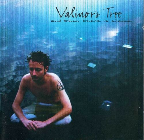 Valinor's Tree - And Then There is Silence CD (album) cover