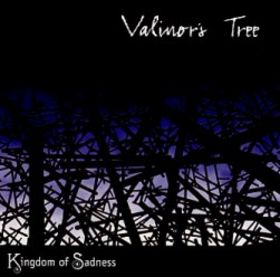 Valinor's Tree - Kingdom of Sadness CD (album) cover