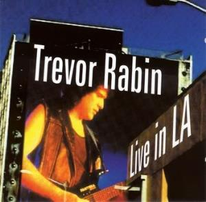 Live In LA by RABIN, TREVOR album cover