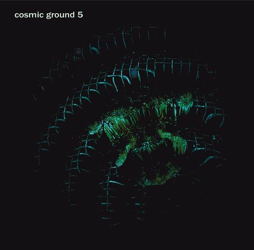 Cosmic Ground 5 by COSMIC GROUND album cover