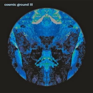 Cosmic Ground III by COSMIC GROUND album cover