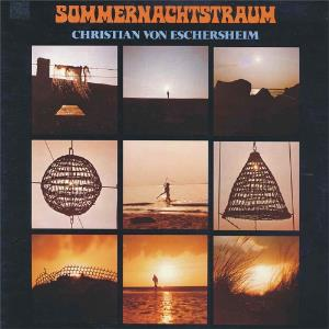 Sommernachtstraum by VON ESCHERSHEIM, CHRISTIAN album cover