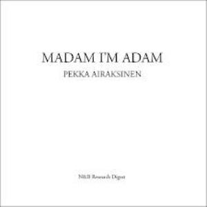 Madam I'm Adam by AIRAKSINEN, PEKKA album cover