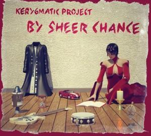 Kerygmatic Project By Sheer Chance album cover