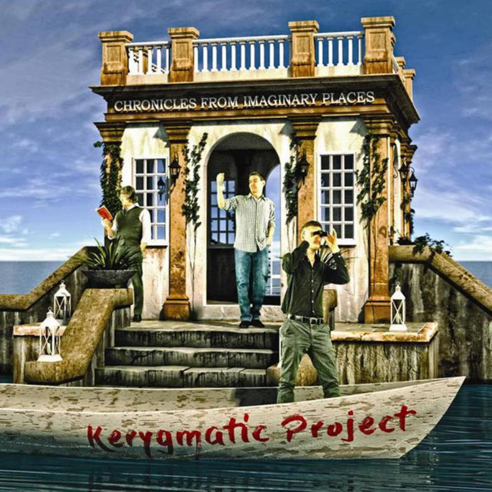 Chronicles from Imaginary Places by KERYGMATIC PROJECT album cover