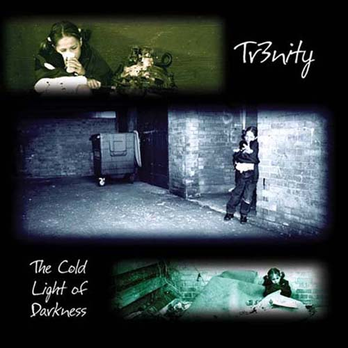 Tr3nity - The Cold Light of Darkness CD (album) cover