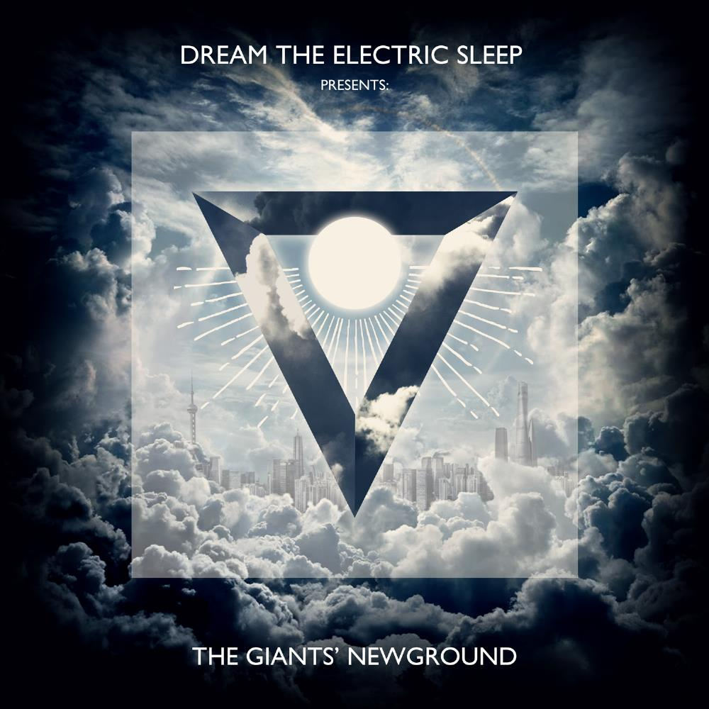 Dream The Electric Sleep - The Giants' Newground CD (album) cover