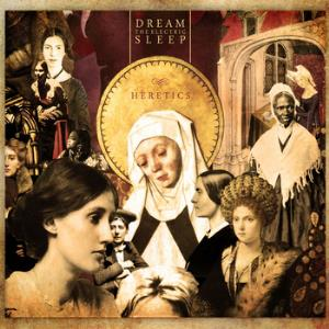 Dream The Electric Sleep - Heretics CD (album) cover
