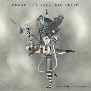 Beneath the Dark Wide Sky by DREAM THE ELECTRIC SLEEP album cover