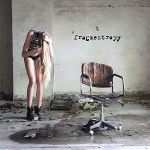 Fragmentropy by T album cover