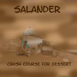 Salander Crash Course For Dessert album cover