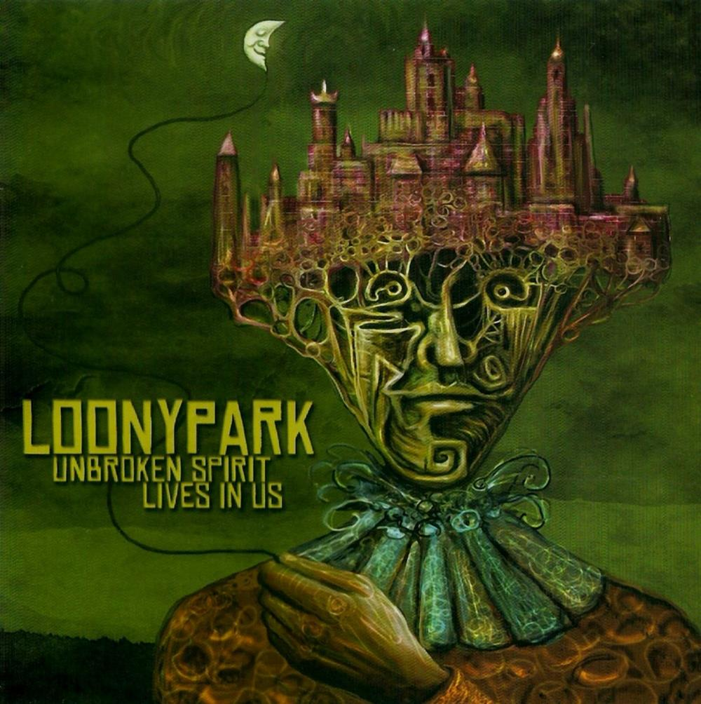 Loonypark Unbroken Spirit Lives In Us album cover