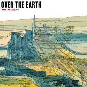 The Accident by OVER THE EARTH album cover