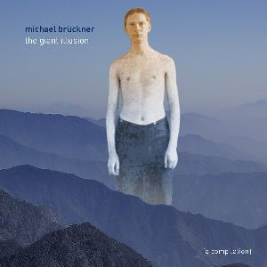 The Giant Illusion by BRÜCKNER, MICHAEL album cover