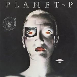 Planet P by PLANET P PROJECT album cover