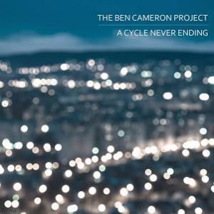 A Cycle Never Ending by CAMERON PROJECT, THE BEN album cover