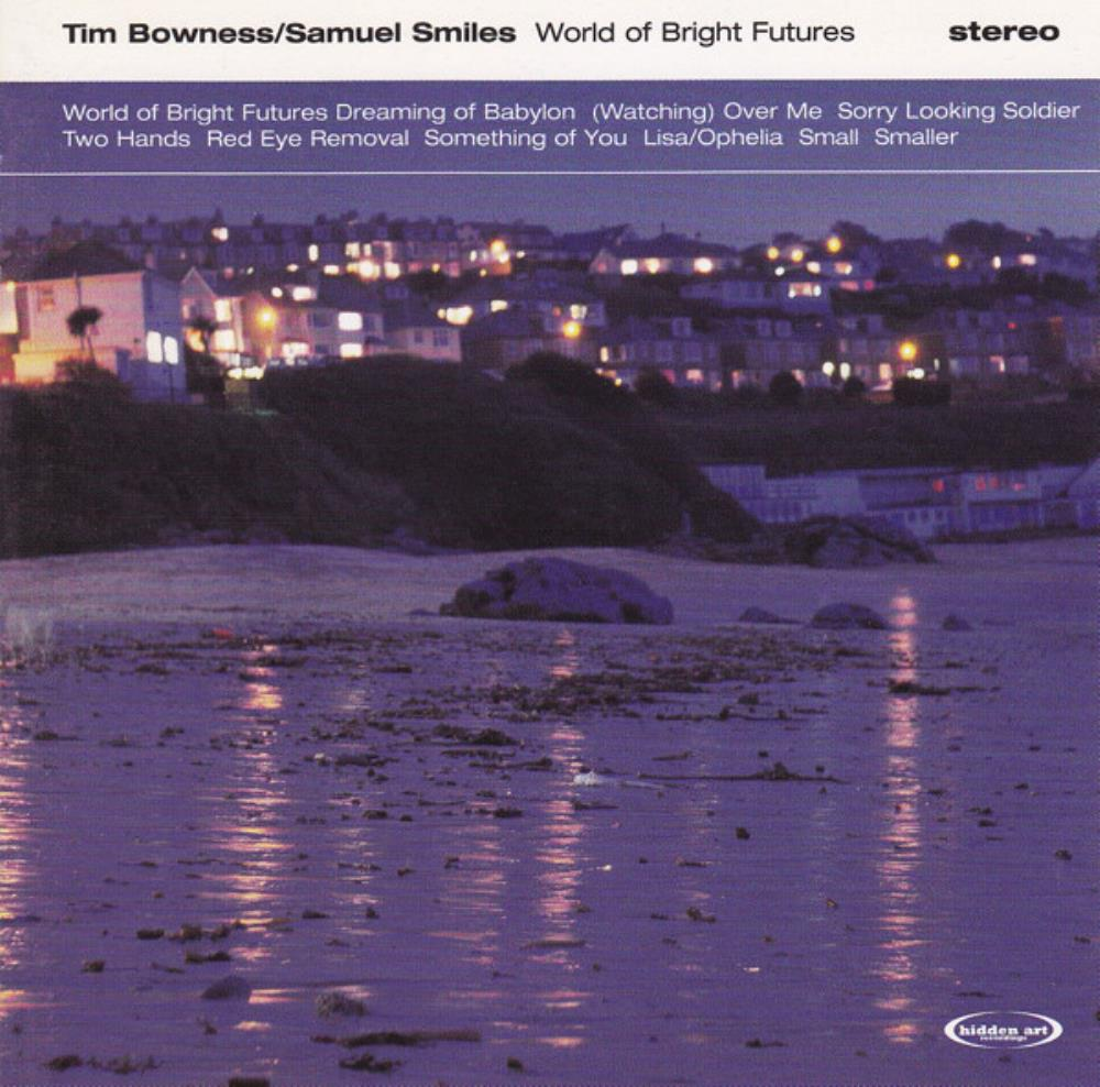 Tim Bowness Tim Bowness & Samuel Smiles: World Of Bright Futures album cover