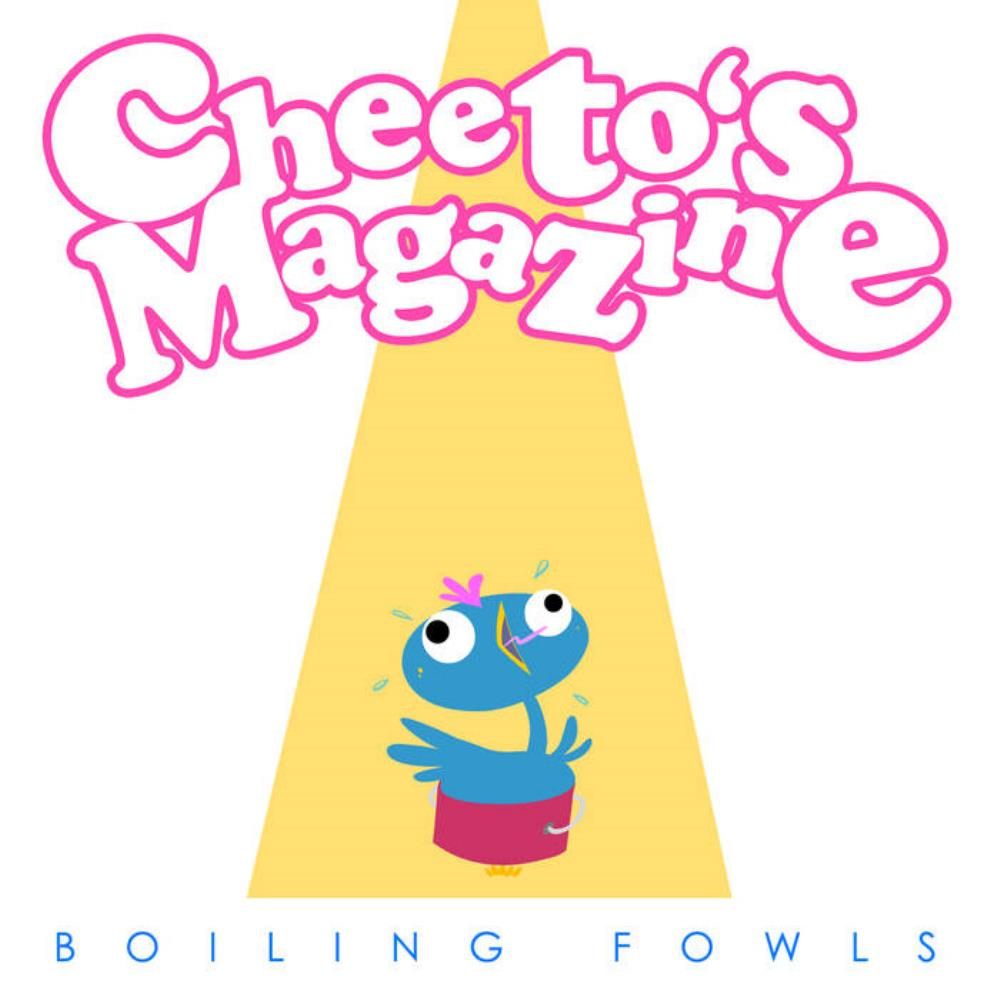Boiling Fowls by CHEETO'S MAGAZINE album cover