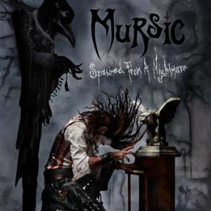 Mursic - Spawned from a Nightmare CD (album) cover